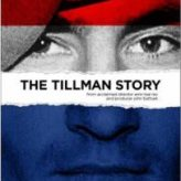 Documentary Review: THE TILLMAN STORY