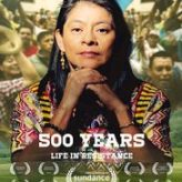 500 YEARS — Documentary Review