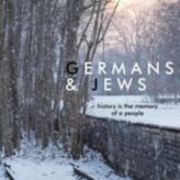 GERMANS AND JEWS — Documentary Review