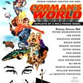 CORMAN'S WORLD: EXPLOITS OF A HOLLYWOOD REBEL (2011) — Documentary Retroview