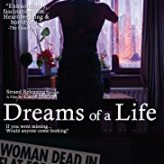 DREAMS OF A LIFE (2012) — Documentary Retroview