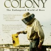 COLONY (2009) – Documentary Review