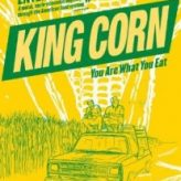 KING CORN (2007) — Documentary Retroview