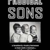 PRODIGAL SONS — Documentary Retroview
