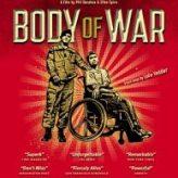 BODY OF WAR (2007) – Documentary Retroview