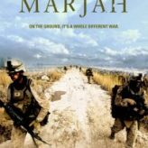 THE BATTLE FOR MARJAH (2011) – Documentary Retroview