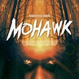 MOHAWK — Review by Hope Madden