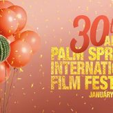Marvelous Women at Palm Springs International Film Festival 2019 – Marietta Steinhart reports