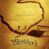 Human Centipede 3 (Final Sequence) is almost here. Is anyone excited?