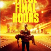 Sunday Bloody Sunday: now streaming on Netflix: THESE FINAL HOURS