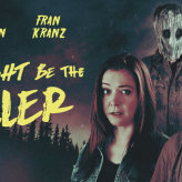 Review: 'You Might Be The Killer' is a genre fan's love letter.