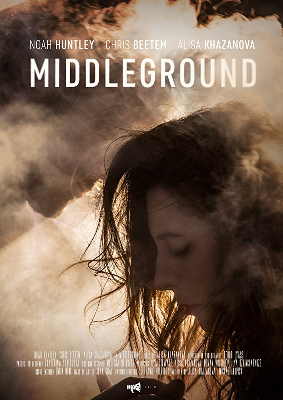"Russian actor Alisa Khazanova's directorial feature film debut, the thriller ""Middleground,"" will get a limited theatrical release and global VOD/Digital release beginning on May 18. Hype Films poster image"