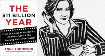 Anne Thompson's THE $11 BILLION YEAR (Exclusive Excerpt)
